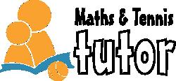 Maths and Tennis Tutor
